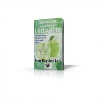 Comprendre et soigner naturellement le diabete