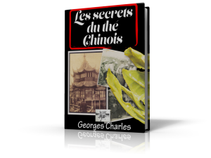 Les secrets du thé chinois